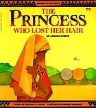 The princess who lost her hair : an Akamba legend