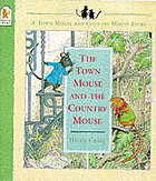 The town mouse and the country mouse.