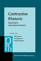 Contrastive rhetoric : reaching to intercultural rhetoric
