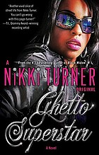 Ghetto superstar : a novel
