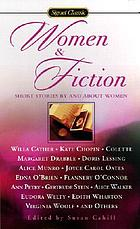 Women & fiction : short stories by and about women