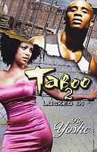 Taboo 2 : locked in