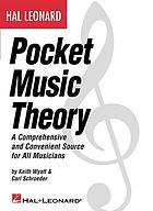 Hal Leonard pocket music theory : [a comprehensive and convenient source for all musicians]