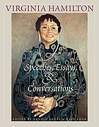 Virginia Hamilton : speeches, essays, and conversations