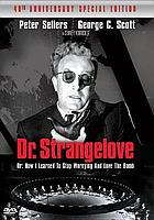 Dr. Strangelove : or, How I learned to stop worrying and love the bomb
