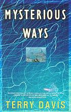Mysterious ways : a novel