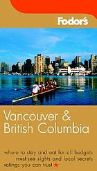 Fodor's Vancouver and British Columbia