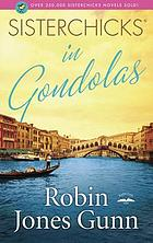 Sisterchicks in gondolas