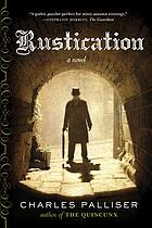 Rustication : a novel