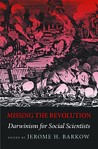 Missing the revolution : Darwinism for social scientists