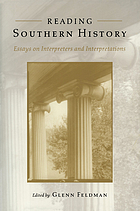 Reading southern history : essays on interpreters and interpretations