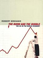 The boom and the bubble : the U.S. in the world economy