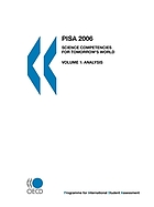 PISA 2006 : science competencies for tomorrow's world. Volume 1, Analysis