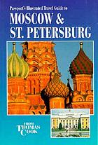 Passport's illustrated travel guide to Moscow & St. Petersburg