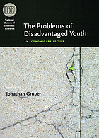 The problems of disadvantaged youth : an economic perspective