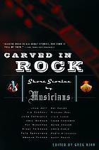 Carved in rock : short stories by musicians