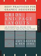 Best practices for graphic designers : grids and page layouts : an essential guide for understanding & applying page design principles