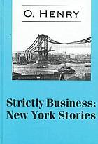 Strictly business : New York stories