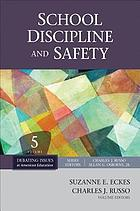 School discipline and safety.