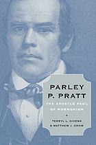 Parley P. Pratt : the Apostle Paul of Mormonism