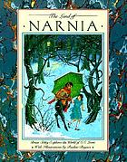 The land of Narnia : Brian Sibley explores the world of C.S. Lewis