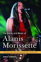 The words and music of Alanis Morissette