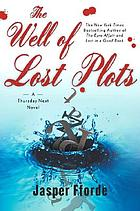Thursday Next in The well of lost plots : a novel