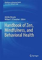 Handbook of Zen, mindfulness, and behavioral health