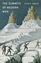 The summits of modern man : mountaineering after the enlightenment