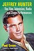 Jeffrey Hunter : the film, television, radio and... by  Paul Green
