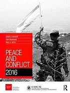 Peace and conflict 2016 / edited by David A. Backer, Ravi Bhavnani and Paul K. Huth.
