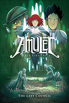 Amulet. Book four, The last council