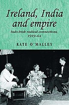 Ireland, India and Empire : Indo-Irish radical connections, 1919-64