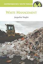 Waste management : a reference handbook