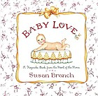 Baby love : a keepsake book from the heart of the home