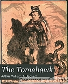 The Tomahawk : a Saturday journal of satire.