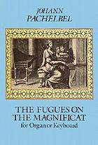 The fugues on the magnificat for organ or keyboard