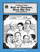 A literature unit for Roll of thunder, hear my cry  by Mildred Taylor