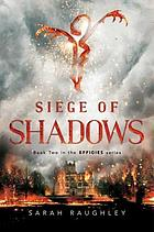 Siege of shadows