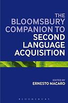 The Bloomsbury Companion to Second Language Acquisition.