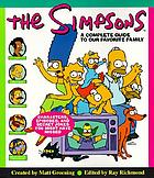The Simpsons : a complete guide to our favorite family