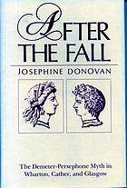 After the fall : the Demeter-Persephone myth in Wharton, Cather, and Glasgow