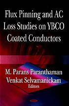 Flux pinning and AC loss studies on YBCO coated conducters