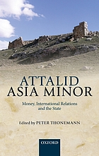 Attalid Asia Minor : money, international relations, and the state