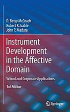 Instrument development in the affective domain : school and corporate applications