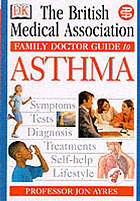 The British Medical Association family doctor guide to asthma