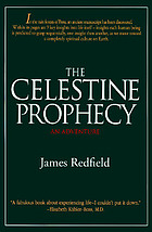 The Celestine prophecy : an adventure