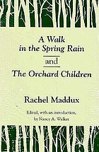A walk in the spring rain, and The orchard children