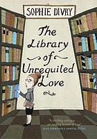 The Library of Unrequited Love.