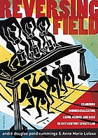 Reversing field : examining commercialization, labor, gender, and race in 21st century sports law
